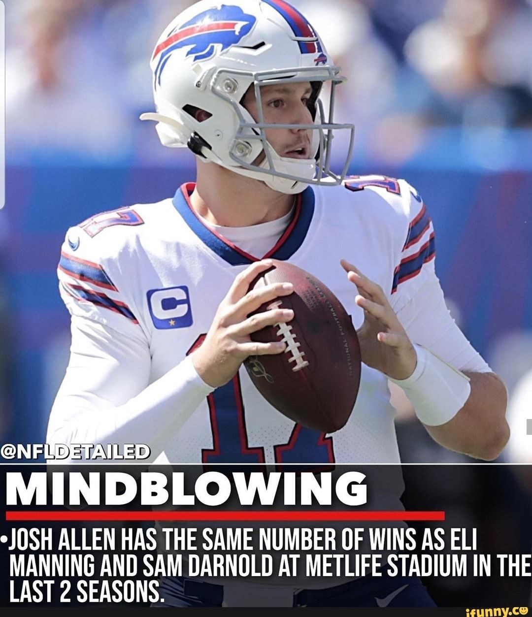 MINDBLOWING °JUSH ALLEN HAS THE SAME NUMBER DF WINS AS ELI