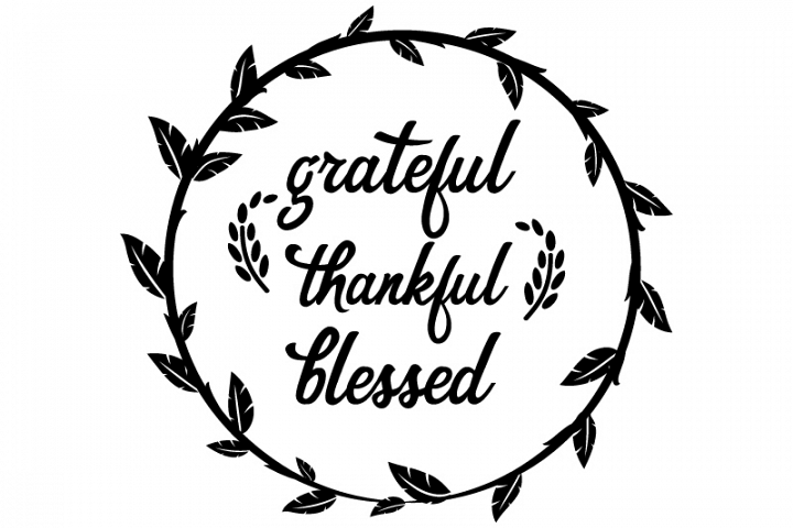 Get Thankful And Blessed Svg – Png- Dxf Crafter Files
