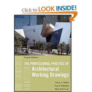 The Professional Practice of Architectural Working Drawings: Osamu A. Wakita, Richard M. Linde, Nagy R. Bakhoum: 9780470618158: Books - Amaz...
