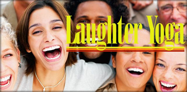 laughter-yoga-- Sounds crazy, but I'm going to at least give it a try!