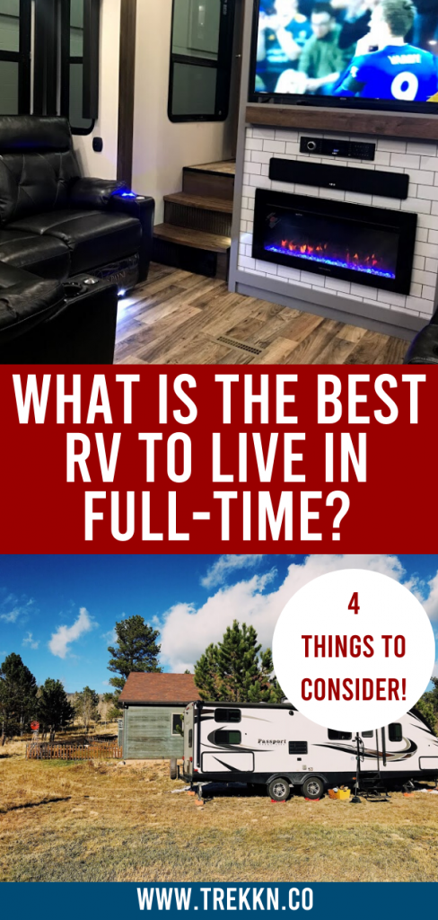 Photo of Best RV To Live In Full-Time? Consider These 4 Factors – TREKKN | For the Love of RVing