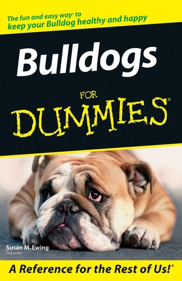Bulldogs For Dummies On Scribd English Bulldog Care Dog Potty Training Potty Training Puppy