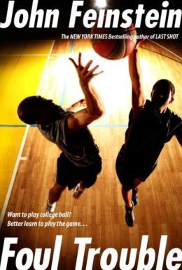 Foul Trouble by John Feinstein -  click on the cover to see if the book's available at Otis Library.