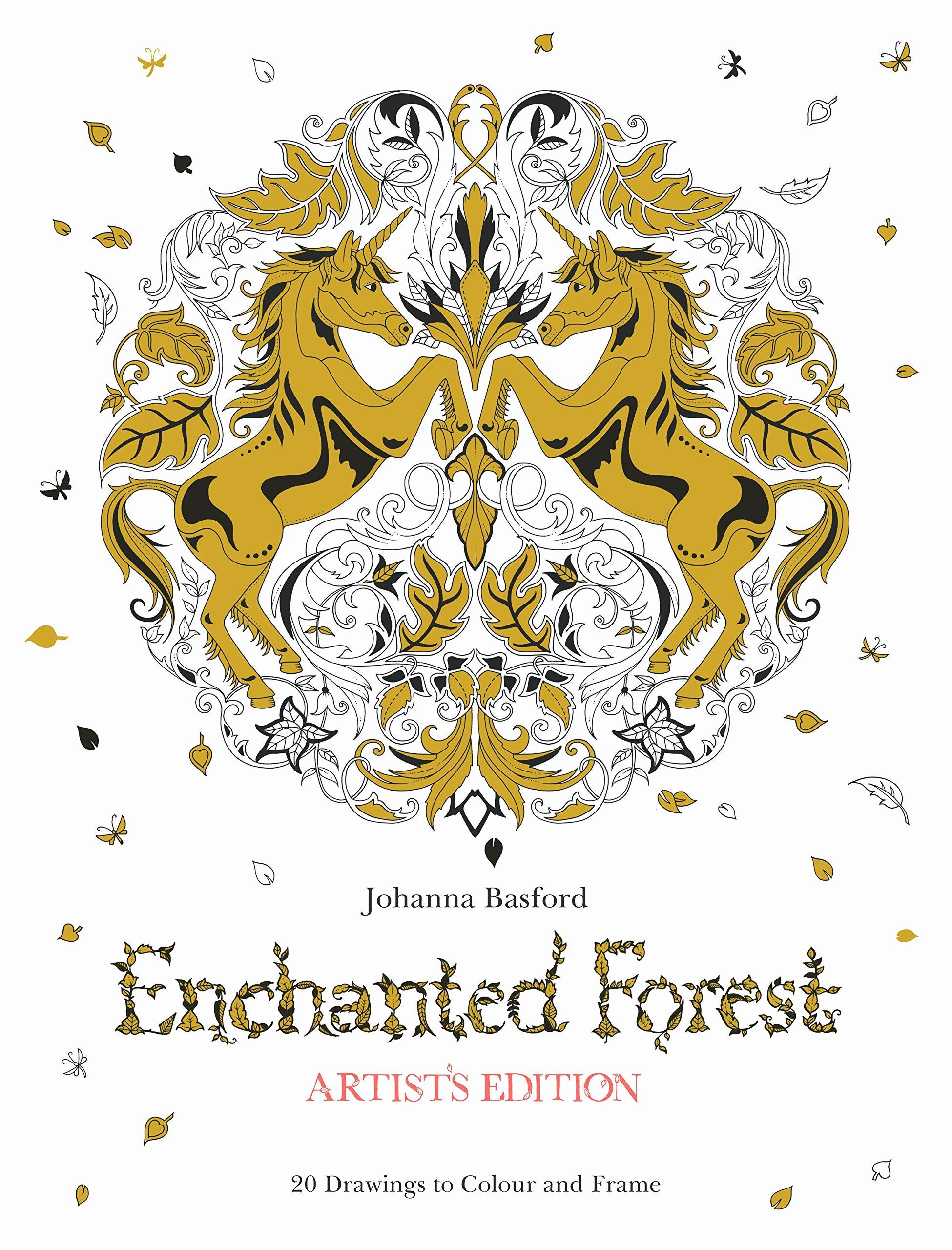 Johanna Basford Coloring Book Unique Enchanted Forest Artist S Edition A Pull Out And Frame Basford Coloring Book Fashion Coloring Book Basford Coloring