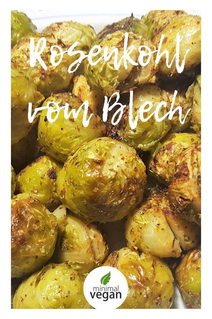 Rezept für Rosenkohl vom Blech - vegan - eine tolle Beilage - einfach - schnell - einfach ein Klassiker, neu aufgelegt #vegetarischerezepteschnell