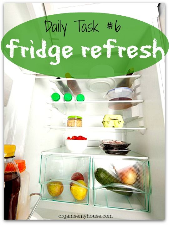 daily task 6 fridge refresh clean and tidy the fridge on fast and easy ways to refresh your home on a budget id=60500