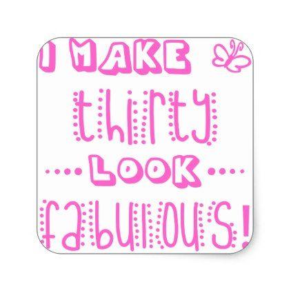 #Fabulous 30th Birthday Square Sticker - #giftidea #gift #present #idea #number #thirty #thirtieth #bday #birthday #30thbirthday #party #anniversary #30th
