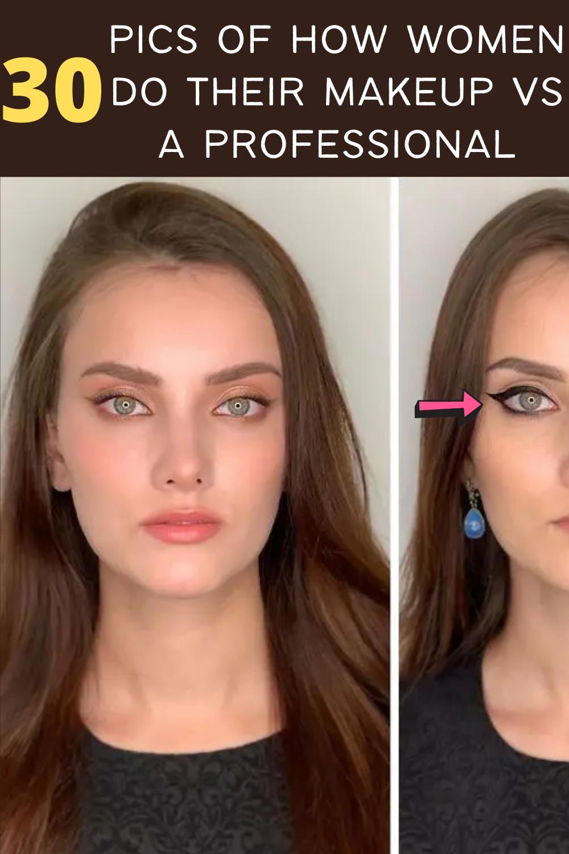 30 Pics Of How Women Do Their Makeup Vs A Professional In 2020 Putting On Makeup Makeup Makeup Application