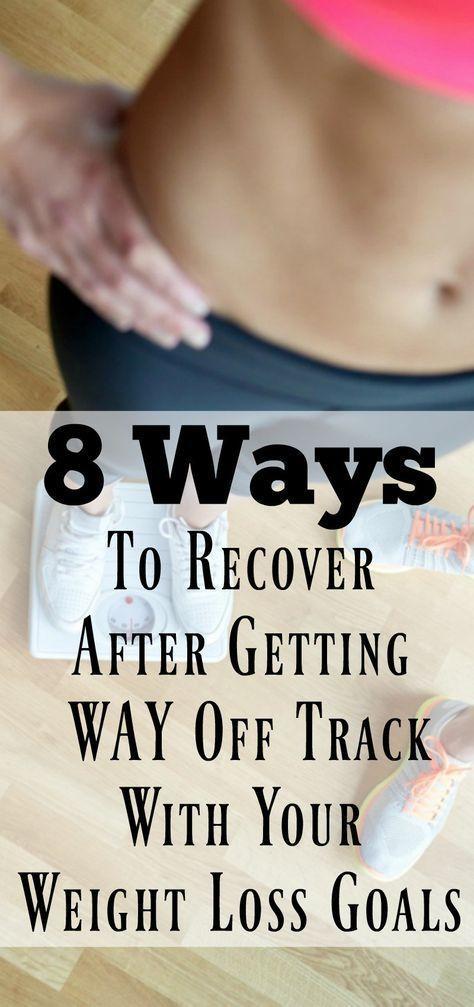 8 Möglichkeiten zur Wiederherstellung, nachdem Sie mit Ihren Gewichtsverlustzielen vom Weg abgekomme...