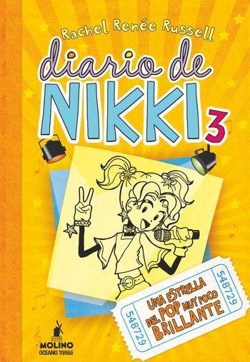 """""""Diario de Nikki 3 : una estrella del pop muy poco brillante"""": El camino de Nikki hacia el estrellato: - Enfrentamiento con      la diva de turno - Bronca conla mejores amigas - Apoyo de      personal altamente competente VIP (Popstar muy importante)"""