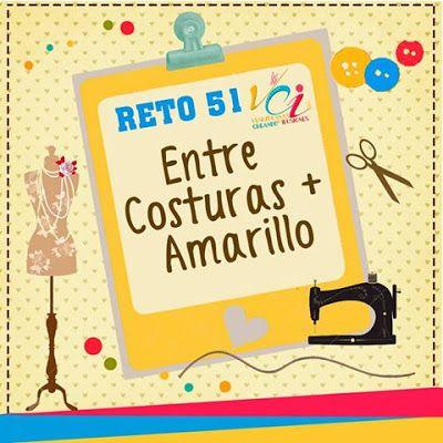 MAYO DETALLES  Y MANUALIDADES: Reto 51 VCI: Entre costuras + Amarillo