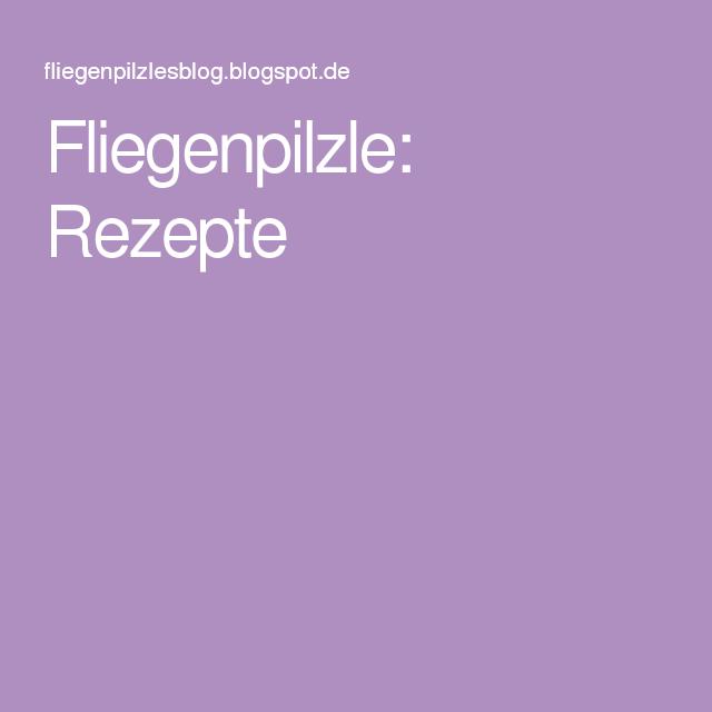 Fliegenpilzle: Rezepte