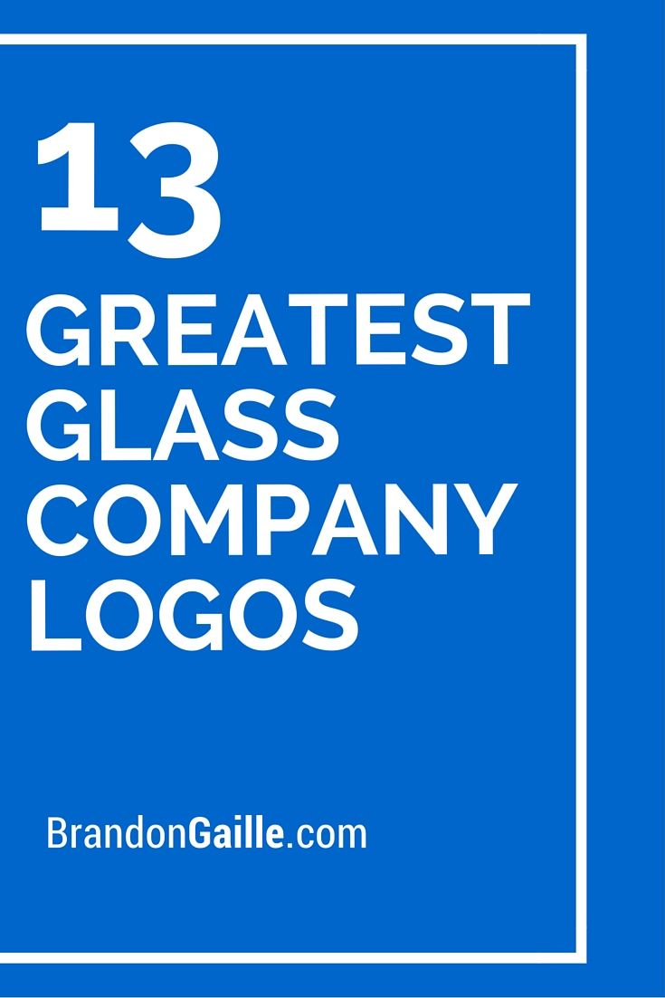 13 Greatest Glass Company Logos Of All Time Glass Company