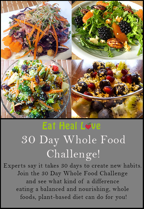 30 Day Whole Food Challenge Whole Food Recipes Food Challenge Food