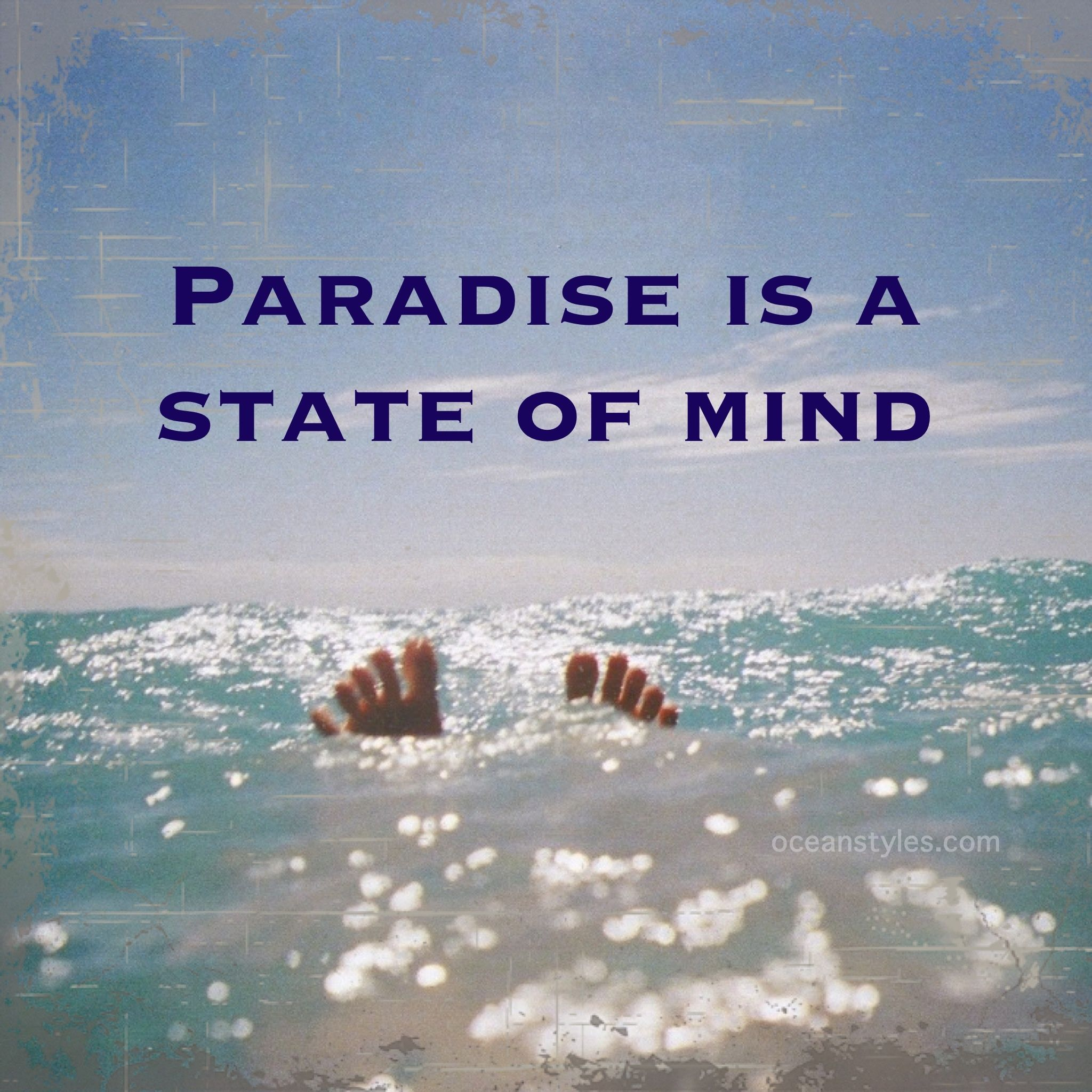 Paradise is a state of mind | Beach quotes, I love the beach ...