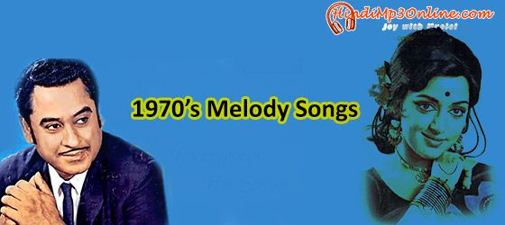 Bollywood 1970s Melody Songs Listen and Download | In the