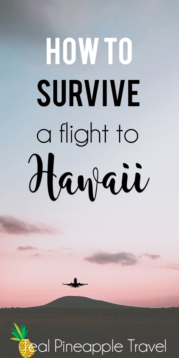 How to survive a long flight & how to fight jet lag in Hawaii