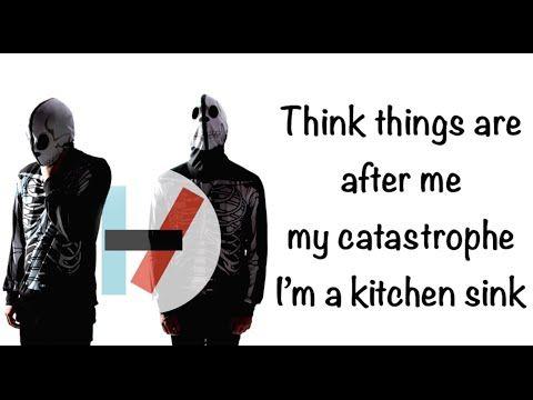 Kitchen Sink Twenty One Pilots Album twenty one pilots- kitchen sink lyrics - youtube | randomness
