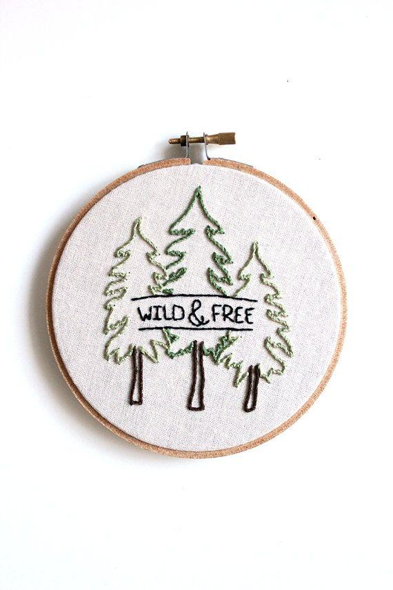 Wild & Free Embroidery Hoop Art . Wall Decoration . Nursery Decor ...