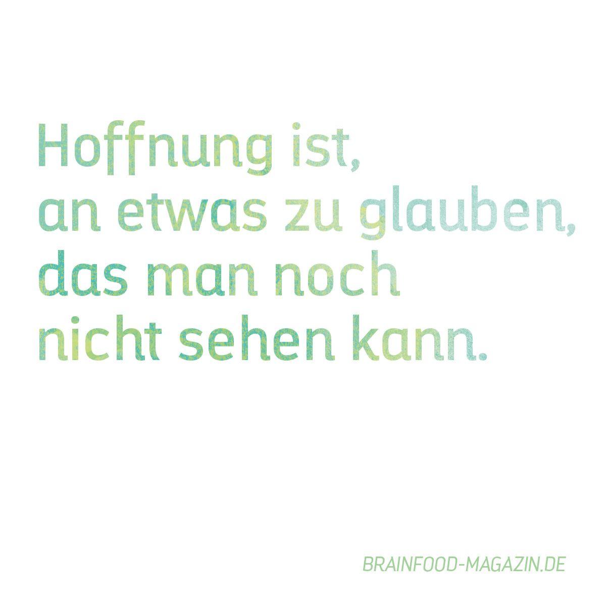 Die Hoffnung stirbt zuletzt | inspiration and wisdom ...
