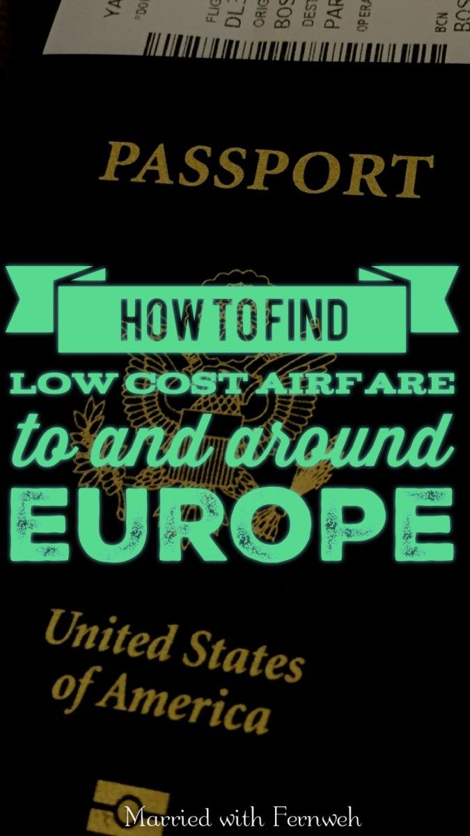 How To Find Low Cost Airfare To And Around Europe Low Cost