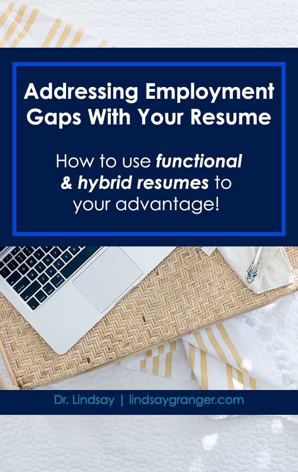 addressing employment gaps with your resume resume writing