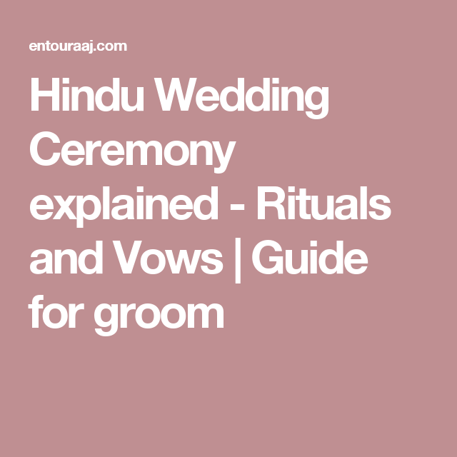 Hindu Wedding Ceremony Explained
