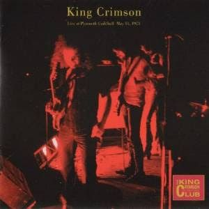 "King Crimson ""Live at Plymouth Guildhall May 11, 1..."