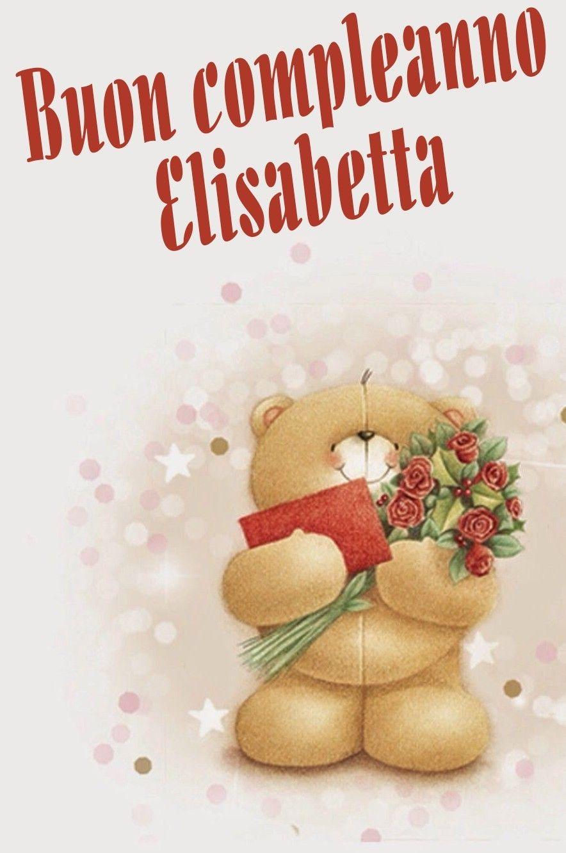 Buon Compleanno Elisabetta Compleanni Onomastici E Anniversari