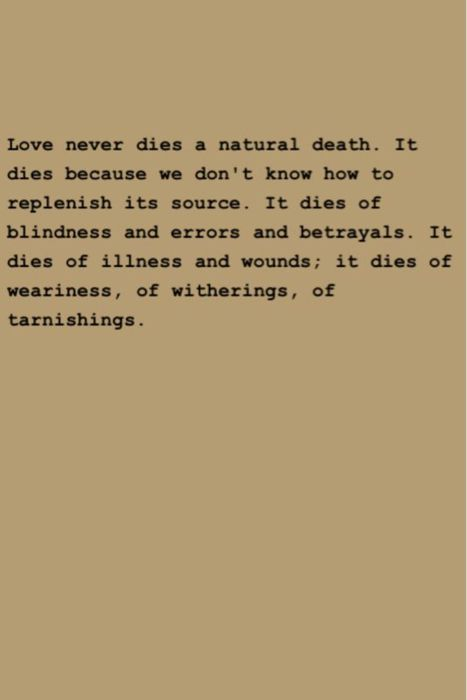 Anais Nin Love Never Dies A Natural Death Just Me Pinterest Cool Natural Love Quotes