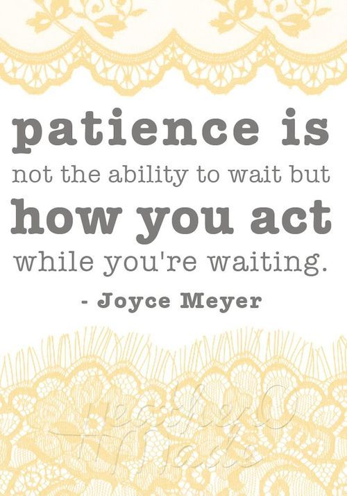 Inspirational Quotes Patience quotes, Quotes