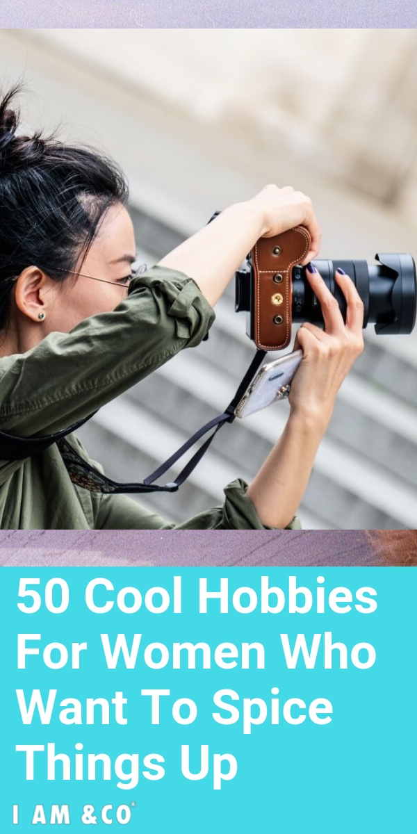 A list of 50 hobbies for women that are fun, interesting ...