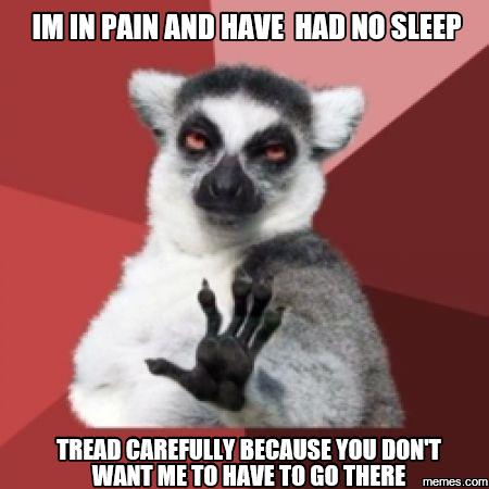 190918df93c6a2763e5ccf16aed2af0c image result for pain meme fibro pinterest fibromyalgia