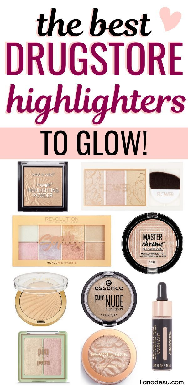 Best Drugstore Highlighters You Must Try Drugstore