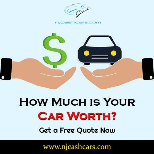 How Much Is Your Car Worth Visit Www Njcashcars Com And Get A Free