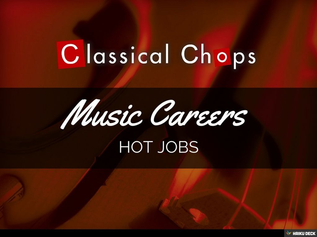 Our 5 Music Career picks! by Classical Chops see more at http://classicalchops.wordpress.com