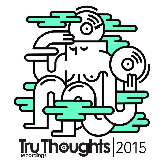 Tru Thoughts 2015 cover art