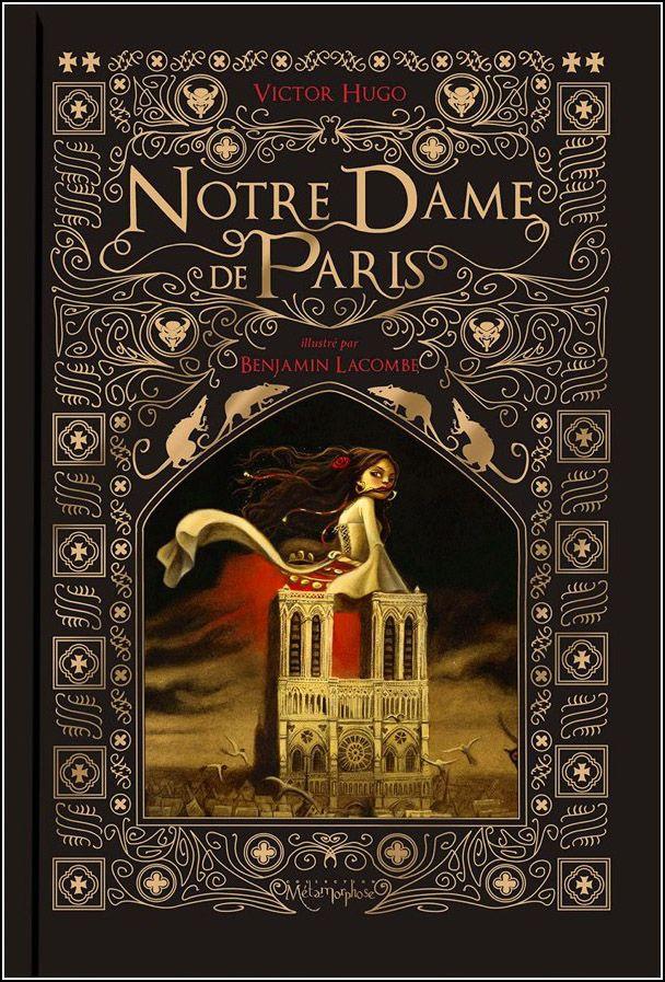 Notre Dame De Paris By Benjamin Lacombe Libros Ilustrados