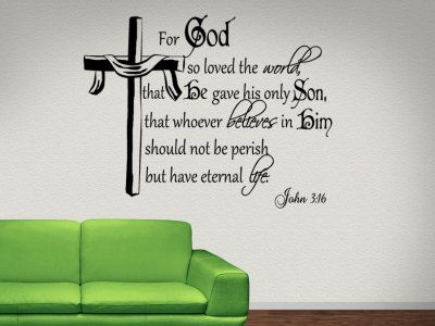 John Wall Decal   Bible Verse Wall Decal   Christian Wall Decal   Scripture Wall  Decal   For God So Loved The World.