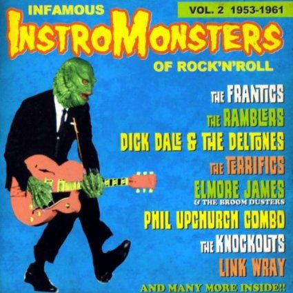 Infamous Instro Monsters 2 Surf Music Rock And Roll