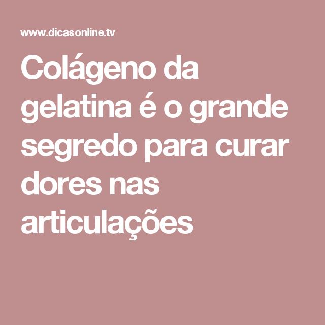 Colágeno da gelatina é o grande segredo para curar dores nas articulações
