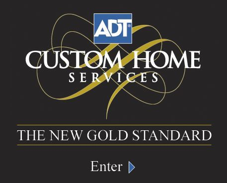 Adt Custom Home Services Are Truly Considered The Gold Standard In Security And Management