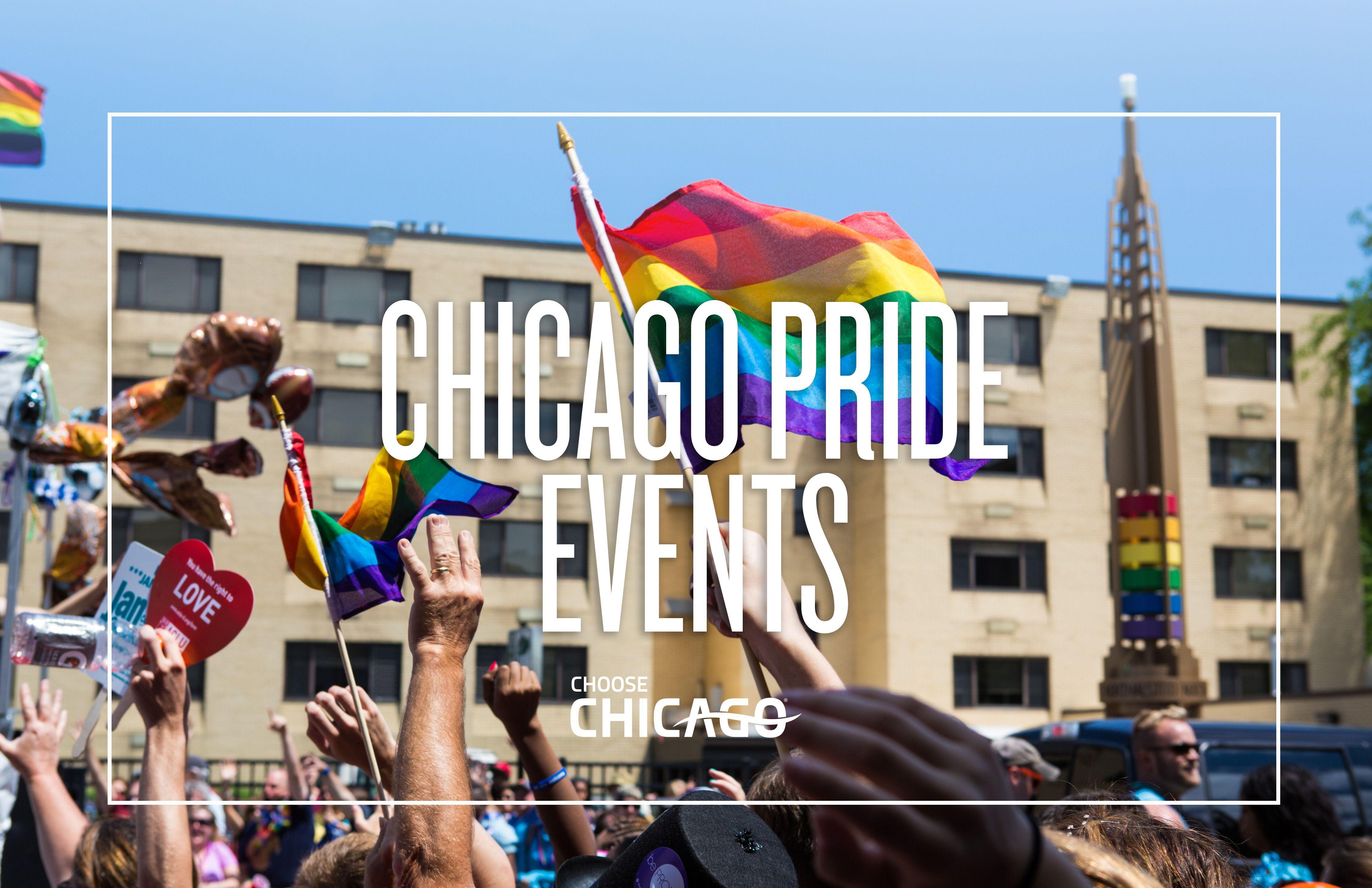 Chicago Pride Month Find Pride Fest Parade Lgbtq Events Chicago Pride Choose Chicago Chicago Travel