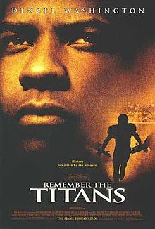 Great Inspirational Movie Remember The Titans Remember The Titans Movie Best Football Movies