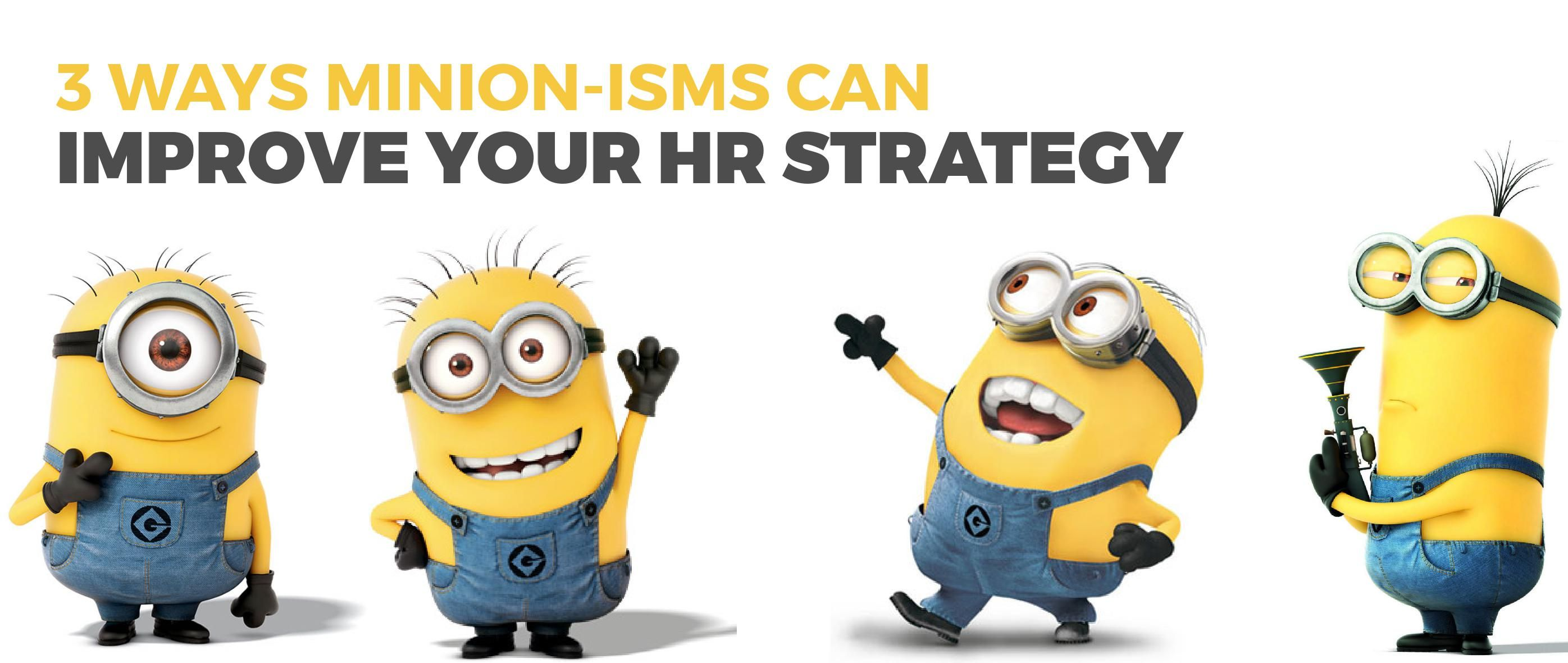 Minion  Hr Strategy  Small Business Tips  Ideas
