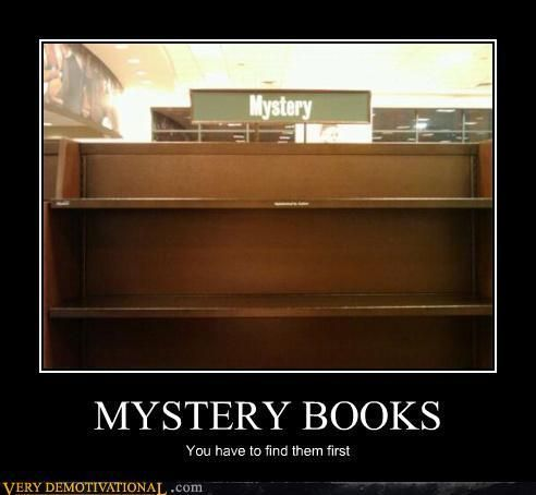 Our mysteries aren't hard to find!