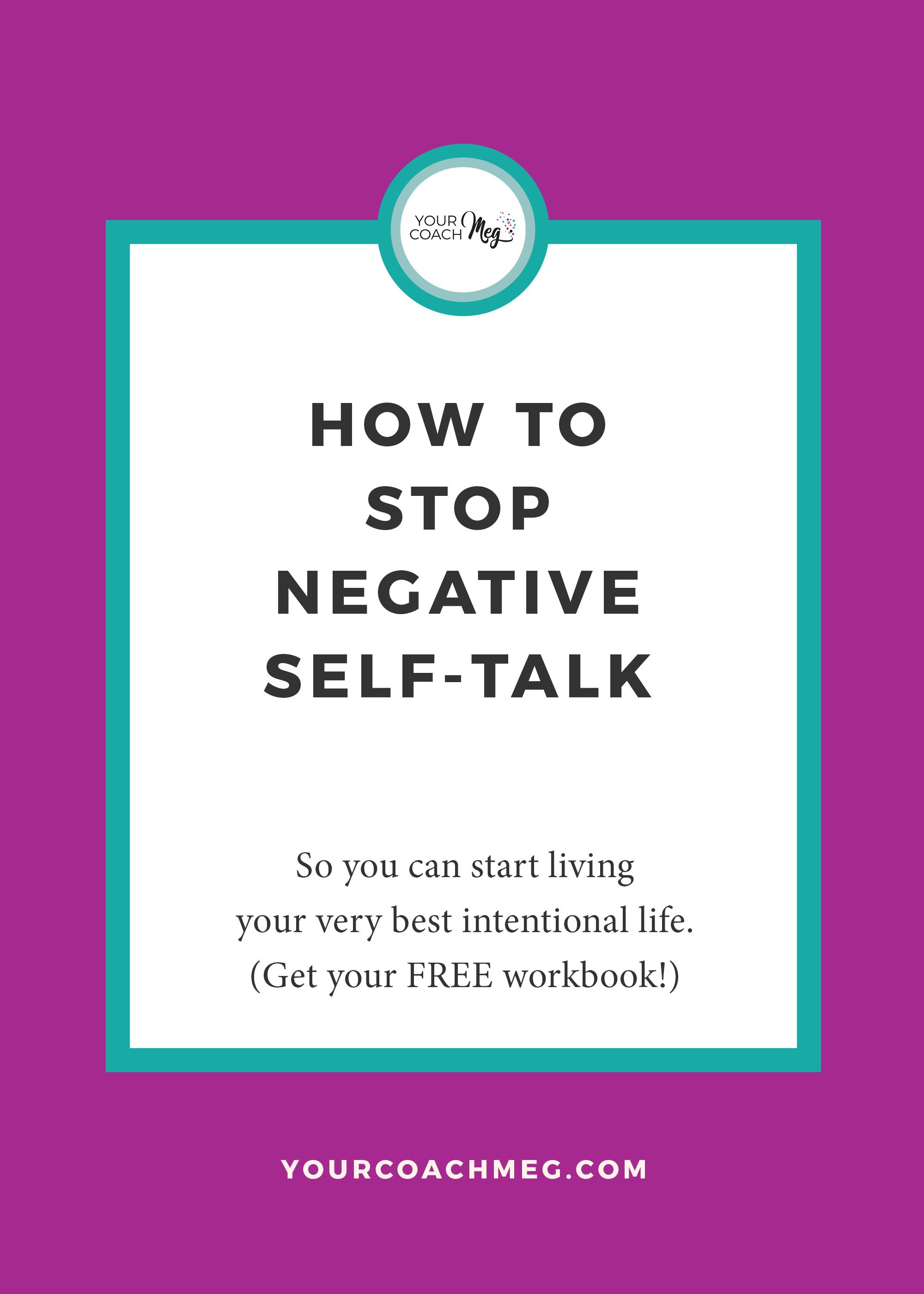 HOW TO STOP NEGATIVE SELFTALK (with a FREE workbook