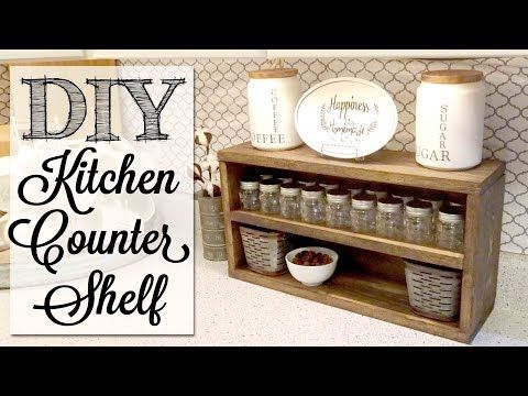 6 Diy Kitchen Counter Shelf Youtube Kitchen Countertop Organization Diy Kitchen Diy Shelves