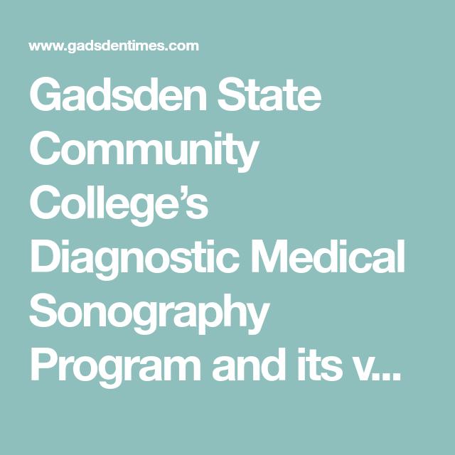 Gadsden State Community College U2019s Diagnostic Medical
