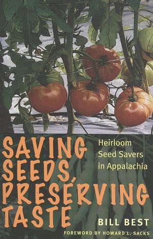 Saving Seeds by Bill Best – The Read on WNC